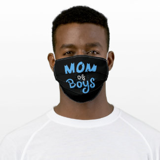 Mom Of Boys - Gift Adult Cloth Face Mask