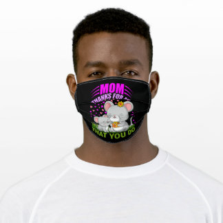 Mom Thanks For All That You Do Adult Cloth Face Mask