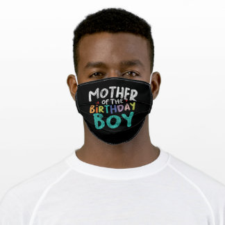 Mother Of The Birthday Boy New Mom Vintage Mother Adult Cloth Face Mask