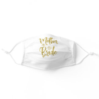 Mother Of The Bride Faux Gold Diamond Graphics Adult Cloth Face Mask