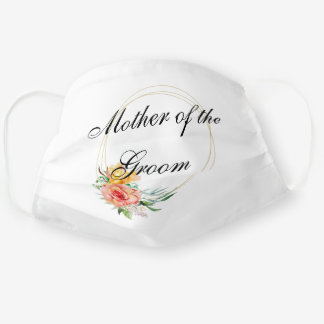 Mother of the Groom Floral Customize Wedding Cloth Face Mask