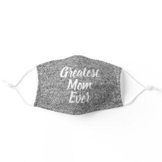 Mothers Day Greatest Mom Silver Glitter Script Adult Cloth Face Mask