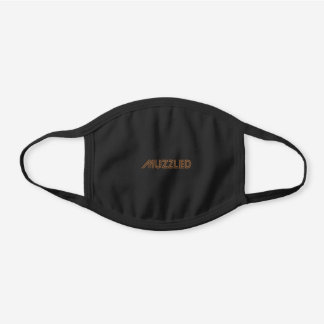 Muzzled: worn by force not by fear black cotton face mask