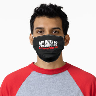 My Wife Portuguese Nothing Scares Adult Cloth Face Mask