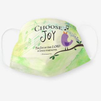 Nehemiah 8:10 Joy of the Lord is Your Strength Cloth Face Mask