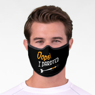 Oops I Darted Darts Player Premium Face Mask