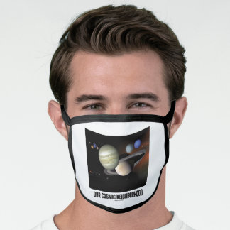 Our Cosmic Neighborhood Planets Astronomy Face Mask