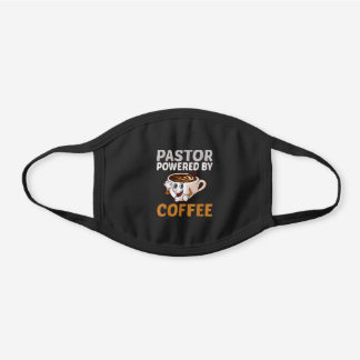 PASTOR POWERED BY COFFEE BLACK COTTON FACE MASK