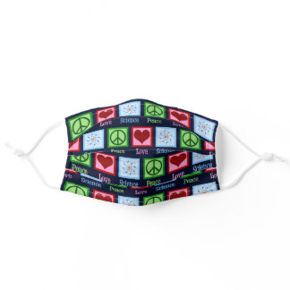 Peace Love Science Adult Cloth Face Mask