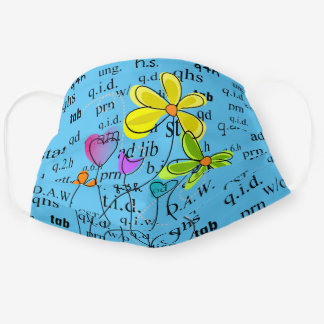 Pharmacy Abbreviations and Flowers Blue Cloth Face Mask