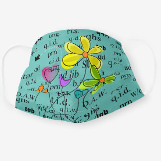 Pharmacy Abbreviations and Flowers Green Cloth Face Mask