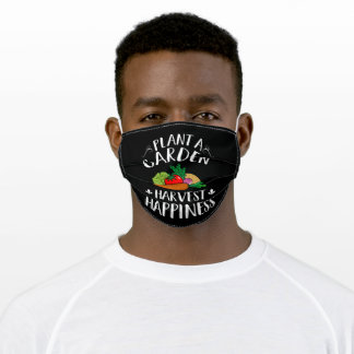 PLant a Garden and Harves Happiness Vegetable Day Adult Cloth Face Mask