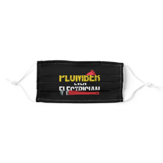Plumber Because Electrician - Gift Adult Cloth Face Mask