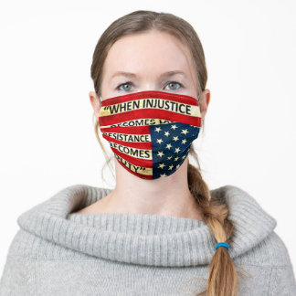 Political, Resistance, Injustice, Protest Adult Cloth Face Mask