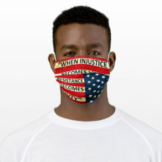 Political,Resistance, Injustice, Protest Adult Cloth Face Mask
