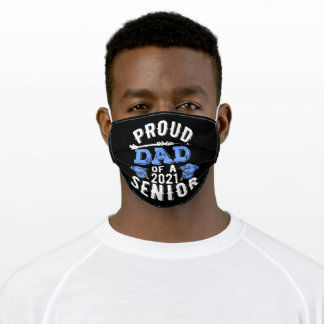Proud Dad Of A 2021 Senior Adult Cloth Face Mask