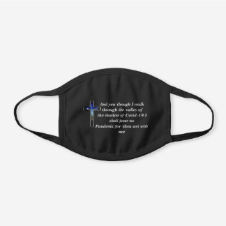 PSALM 23:4 BLACK COTTON FACE MASK