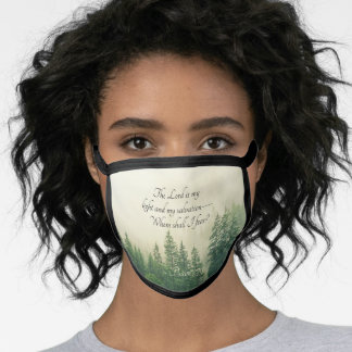 Psalm 27:1 The Lord is my light and my salvation— Face Mask