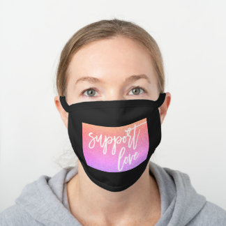 Rainbow Pink Sunset Glitter Support Love Statement Black Cotton Face Mask