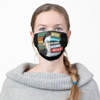 RBG Never Underestimate Power of Girl Book Gift Adult Cloth Face Mask