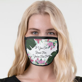 Read This Too Close Quote Floral Monstera Safety Face Mask