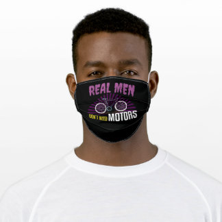 Real Men Don't Need Motors Adult Cloth Face Mask