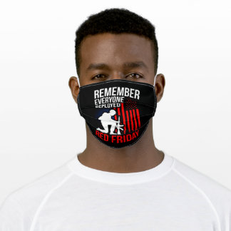Remember Everyone Deployed Red Friday Armed Forces Adult Cloth Face Mask