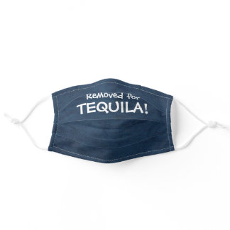 REMOVED FOR TEQUILA! ADULT CLOTH FACE MASK