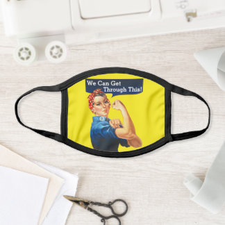 Rosie The Riveter We Can Get Through This! Face Mask