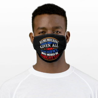 Sacrifice will never be Forgotten Memorial Day Adult Cloth Face Mask