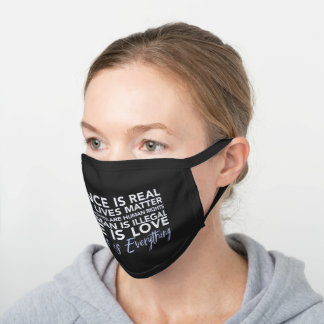 Science is Real Black Lives Matter Women's Rights Black Cotton Face Mask