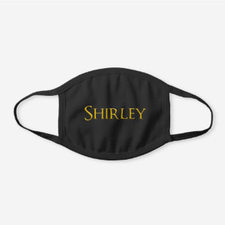 Shirley Woman's Name Black Cotton Face Mask