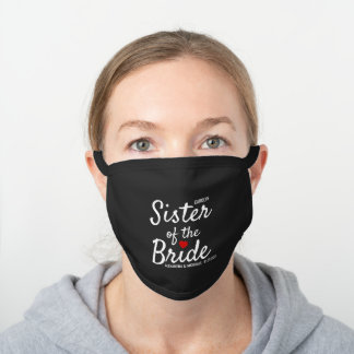 Sister of the Bride Love Heart Wedding Black Cotton Face Mask