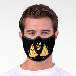 Slice To Meet You  Funny Pizza Pun Premium Face Mask