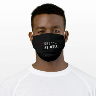 Social Media Is Ghetto Like Hell Adult Cloth Face Mask