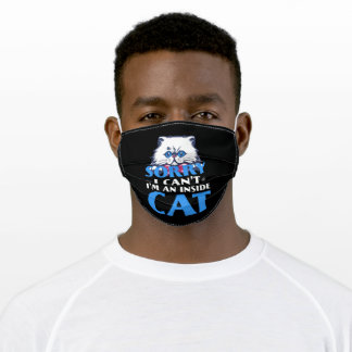 sorry i can't i'm an inside cat adult cloth face mask