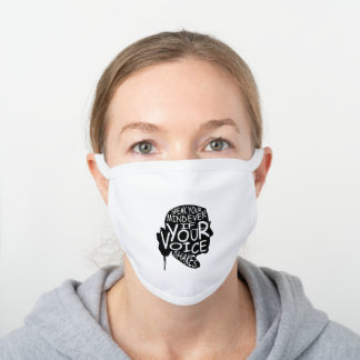 Speak Your Mind - Ruth Bader Ginsburg White Cotton Face Mask