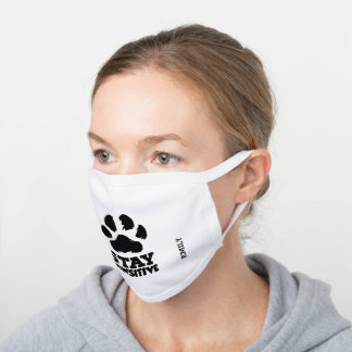 Stay Pawsitive Black Dog Paw Add Your Name White Cotton Face Mask