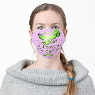 """""""Stay Safe! and have a Margarita!"""" Message on Pink Adult Cloth Face Mask"""