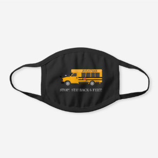 Stop Stay Back 6 feet School Bus Cotton Face Mask