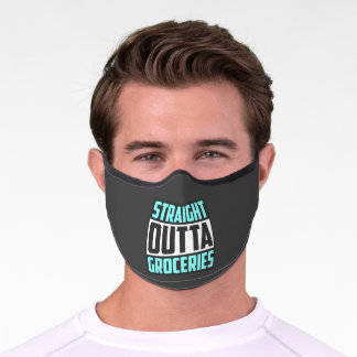 Straight Outta Groceries Word Art Premium Face Mask