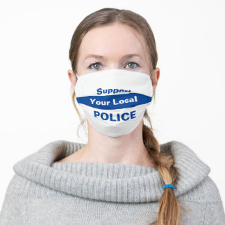 Support Your Local POLICE Adult Cloth Face Mask