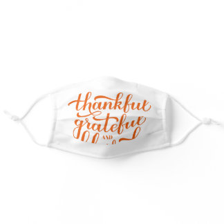 Thankful Grateful Blessed calligraphy. Adult Cloth Face Mask