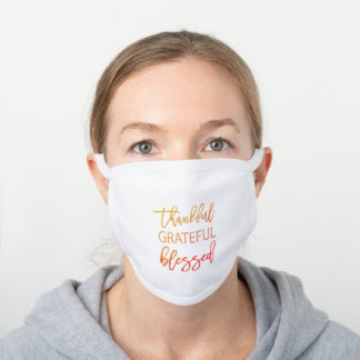 Thankful Grateful Blessed Gratitude Quote Autumnal White Cotton Face Mask