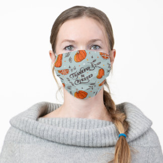 Thanksgiving Thankful and Blessed Adult Cloth Face Mask
