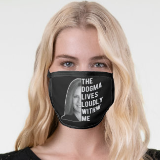 The Dogma Lives Loudly Within Me, Notorious ACB Face Mask