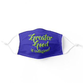 The Greater Good Is Contagious!, Blue Indigo Adult Cloth Face Mask