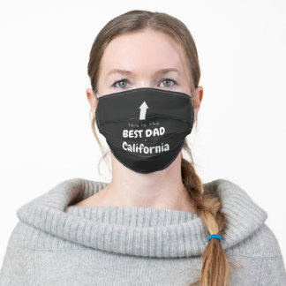 This is the Best Dad in California - Father's Day Adult Cloth Face Mask