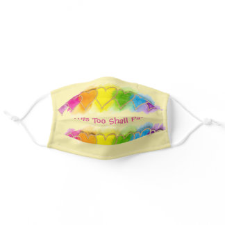 """""""This Too Shall Pass"""" Colorful Hearts on Yellow Adult Cloth Face Mask"""