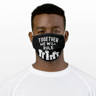Together We Will Rule Adult Cloth Face Mask